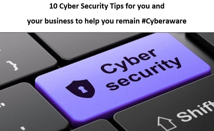 10 Cyber Security Tips for you